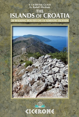 Croatia islands hiking guidebook travel Rudolf Abraham Cicerone