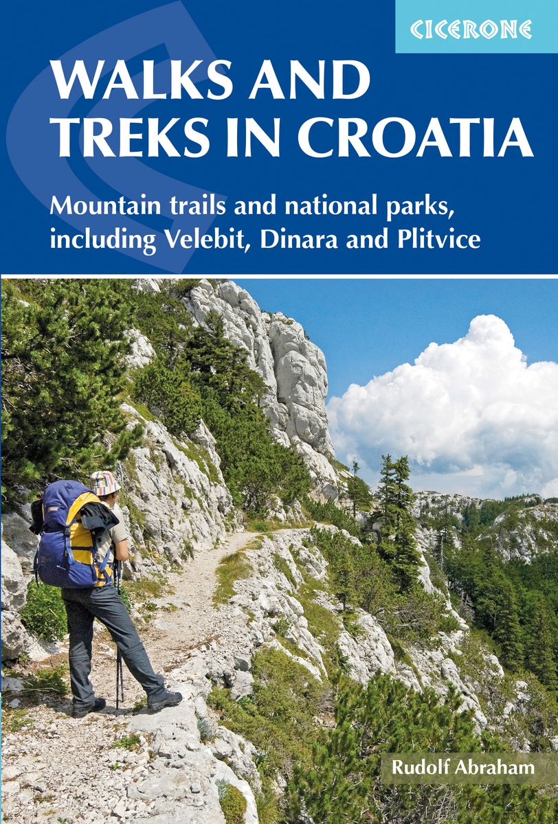 Croatia Velebit Plitvice lakes Dinara Risnjak national park mountains hiking trekking guidebook Cicerone
