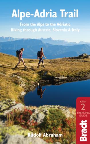 Rudolf Abraham Guidebook Author Bradt Cicerone Croatia Montenegro Peaks of the Balkans Alpe Adria Trail